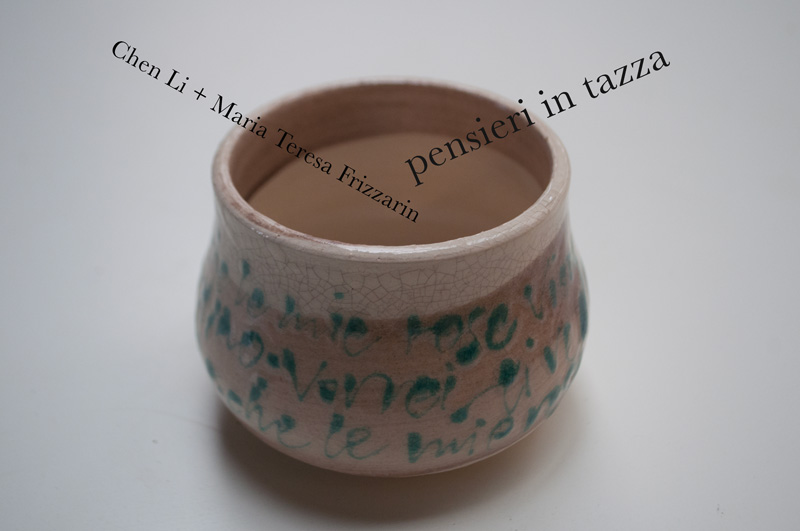 writing, gesture, signs, calligraphies meet ceramic and words: Pensieri in tazza by Chen Li and Maria Teresa Frizzarin, Torino, Cortile del Maglio, Italy